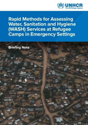 Rapid Methods for Assessing Water, Sanitation and Hygiene (WASH) Services at Refugee Camps in Emergency Settings