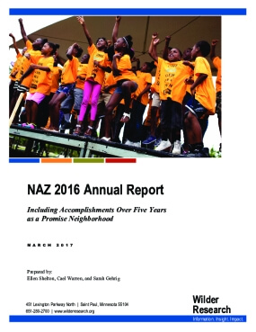 NAZ 2016 Annual Report: Including Accomplishments Over Five Years as a Promise Neighborhood