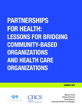 Partnerships for Health: Lessons for Bridging Community-Based Organizations and Health Care Organizations