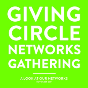 Giving Circle Networks Gathering: A Look at Our Networks