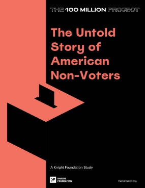 The 100 Million Project: The Untold Story of American Non-Voters