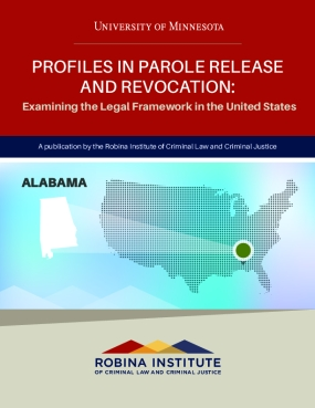 Profiles in Parole Release and Revocation: Examining the Legal Framework in the United States, Alabama