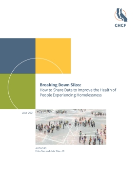 Breaking Down Silos: How to Share Data to Improve the Health of People Experiencing Homelessness