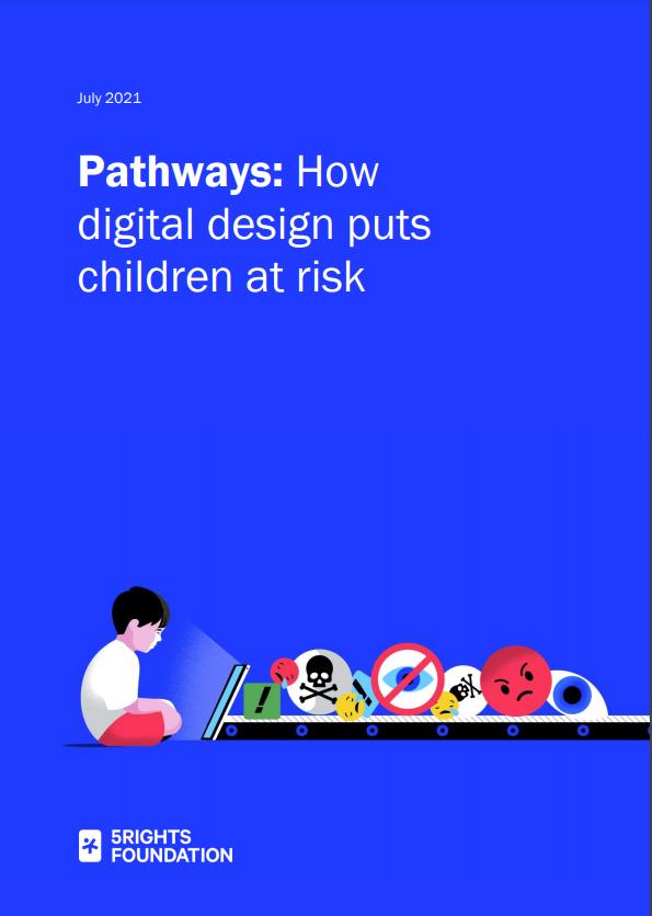 Pathways: How digital design puts children at risk